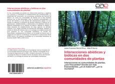 Copertina di Interacciones abióticas y bióticas en dos comunidades de plantas
