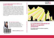 Portada del libro de La actividad industrial en Quito y su gestión ambiental