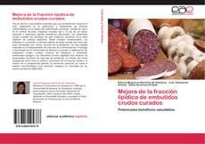Copertina di Mejora de la fracción lipídica de embutidos crudos curados
