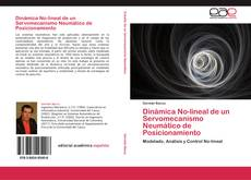 Bookcover of Dinámica No-lineal de un Servomecanismo Neumático de Posicionamiento