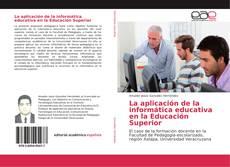Capa do livro de La aplicación de la informática educativa en la Educación Superior
