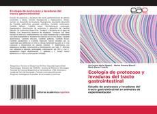 Обложка Ecología de protozoos y levaduras del tracto        gastrointestinal
