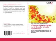 Régimen de la usucapión en el derecho privado colombiano kitap kapağı