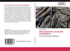 Couverture de Gino Germani y la teoría sociológica