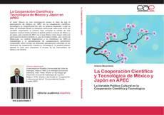 Buchcover von La Cooperación Científica y Tecnológica de México y Japón en APEC