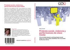 Buchcover von Protesta social, violencia y performances de clase media