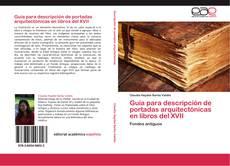 Portada del libro de Guía para descripción de portadas arquitectónicas en libros del XVII