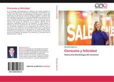 Bookcover of Consumo y felicidad