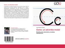 Bookcover of Como: un adverbio modal