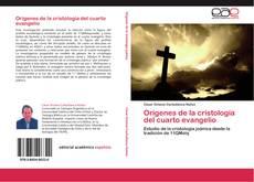 Orígenes de la cristología del cuarto evangelio kitap kapağı