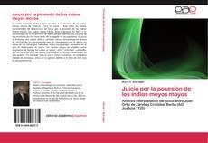 Bookcover of Juicio por la posesión de los indios moyos moyos