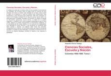 Bookcover of Ciencias Sociales, Escuela y Nación