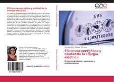 Portada del libro de Eficiencia energética y calidad de la energía eléctrica