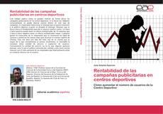 Bookcover of Rentabilidad de las campañas publicitarias en centros deportivos