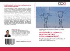 Capa do livro de Análisis de la potencia reactiva en una interconexión HVDC