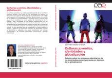 Couverture de Culturas juveniles, identidades y globalización