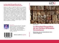 Buchcover von La Heredad Etnográfica de los Caribes Orientales Venezolanos