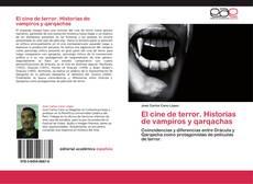 Bookcover of El cine de terror. Historias de vampiros y qarqachas
