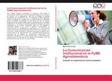 Buchcover von La Comunicación Institucional en la PyME Agroalimenticia