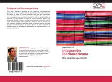 Bookcover of Integración Iberoamericana
