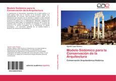 Borítókép a  Modelo Sistémico para la Conservación de la Arquitectura - hoz