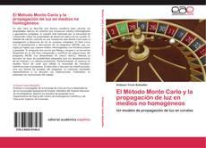 Capa do livro de El Método Monte Carlo y la propagación de luz en medios no homogéneos