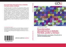 Copertina di Coordenadas disciplinarias a debate. Verdad, poder y tiempo