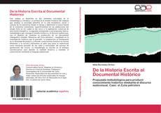Bookcover of De la Historia Escrita al Documental Histórico