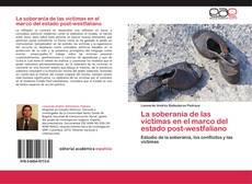 La soberanía de las víctimas en el marco del estado post-westfaliano kitap kapağı