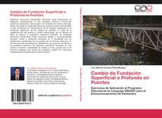 Bookcover of Cambio de Fundación Superficial a Profunda en Puentes