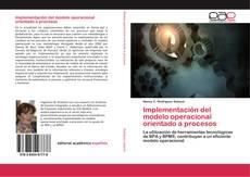 Capa do livro de Implementación del modelo operacional orientado a procesos