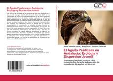Обложка El  Águila Perdicera en Andalucía: Ecología y Dispersión Juvenil