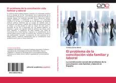Buchcover von El problema de la conciliación vida familiar y laboral