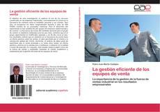 Couverture de La gestión eficiente de los equipos de venta