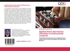 Buchcover von Aptitud física del músico  Afinando su instrumento corporal