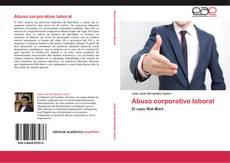 Copertina di Abuso corporativo laboral