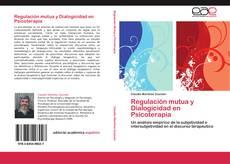 Copertina di Regulación mutua y Dialogicidad en Psicoterapia