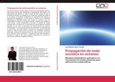 Bookcover of Propagación de onda acústica en océanos