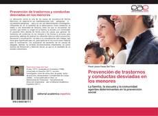 Couverture de Prevención de trastornos y conductas desviadas en los menores