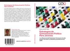 Copertina di Estrategias de Comunicación Política Para Jóvenes
