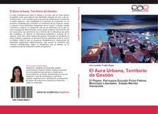 Copertina di El Aura Urbana, Territorio de Gestión