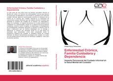 Portada del libro de Enfermedad Crónica, Familia Cuidadora y Dependencia