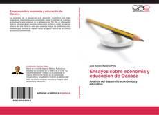 Copertina di Ensayos sobre economía y educación de Oaxaca