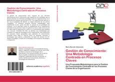 Bookcover of Gestión de Conocimiento: Una Metodología Centrada en Procesos Claves