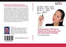 Capa do livro de Extensiones a R2 de la noción de Funciones con phi-Variación Acotada