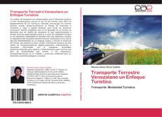 Bookcover of Transporte Terrestre Venezolano un Enfoque Turístico
