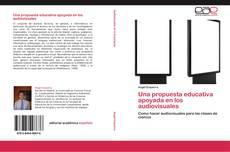 Couverture de Una propuesta educativa apoyada en los audiovisuales