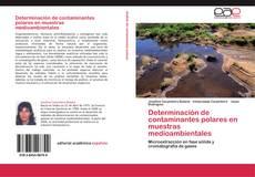 Bookcover of Determinación de contaminantes polares en muestras medioambientales