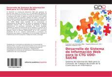 Copertina di Desarrollo de Sistema de Información Web para la CTG UDO-SUCRE