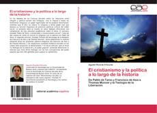 Bookcover of El cristianismo y la política a lo largo de la historia